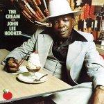 John Lee Hooker - The Cream.jpg