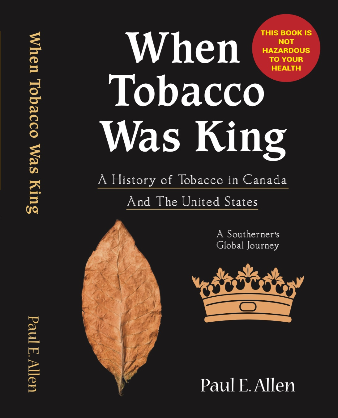 When Tobacco Was King Book